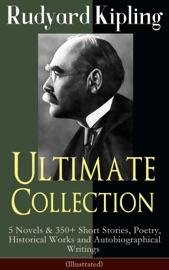 Rudyard Kipling Ultimate Collection Illustrated