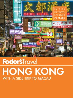 Fodor's Hong Kong - Fodor's Travel Guides book