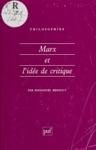 Marx Et Lide De Critique