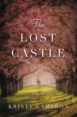 The Lost Castle - Kristy Cambron book
