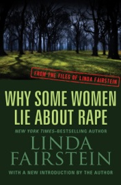 WHY SOME WOMEN LIE ABOUT RAPE