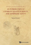 Introduction To Covariant Quantum Gravity And Asymptotic Safety An