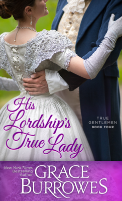 His Lordship's True Lady - Grace Burrowes book