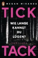TICK TACK - Wie lange kannst Du lügen? ebook Download