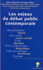 Les Enjeux du débat public contemporain