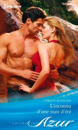L'inconnu d'une nuit d'été - Christy McKellen