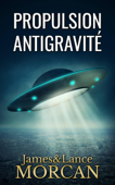 Propulsion Antigravité