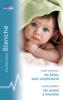 Lynne Marshall & Alison Roberts - Un bébé, tout simplement - Un avenir à inventer (Harlequin Blanche) artwork