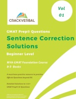 Solutions to GMAT Prep ® Sentence Correction Questions with GMAT Foundation Course and E- Books