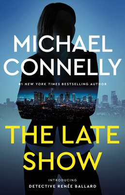 Michael Connelly - The Late Show book