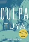 Culpa Tuya Culpables 2