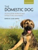 The Domestic Dog: Second Edition