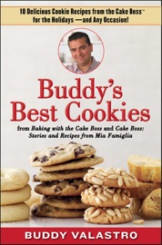 BUDDYS BEST COOKIES (FROM BAKING WITH THE CAKE BOSS AND CAKE BOSS)