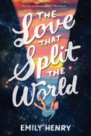 The Love That Split the World - Emily Henry by  Emily Henry PDF Download