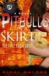 Pitbulls In A Skirt 5