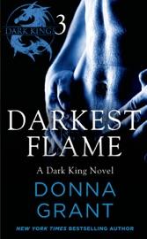 Darkest Flame Part 3