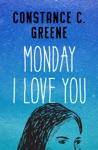 Monday I Love You