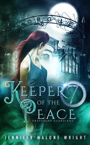 Keeper of the Peace - Jennifer Malone Wright - Jennifer Malone Wright