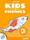 Learn Phonics OI - Kids Vs Phonics Enhanced Version