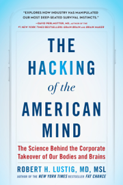 The Hacking of the American Mind book