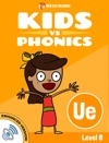 Learn Phonics UE - Kids Vs Phonics Enhanced Version