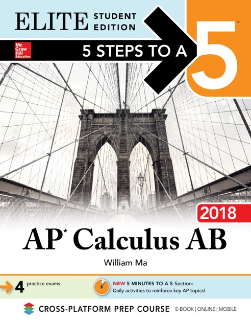 5 Steps to a 5: AP Calculus AB 2018 Elite Student Edition by William Ma on  Apple Books