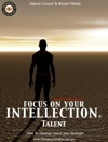 Focus On Your Intellection Talent