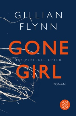 Gone Girl - Das perfekte Opfer pdf Download