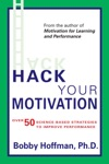 Hack Your Motivation
