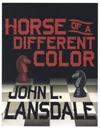 Horse Of A Different Color A Novel The Mecana Series Part One