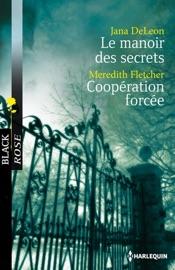 Le manoir des secrets - Coopération forcée PDF Download