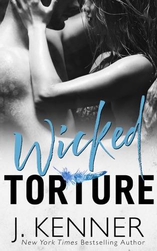 Wicked Torture - J. Kenner - J. Kenner
