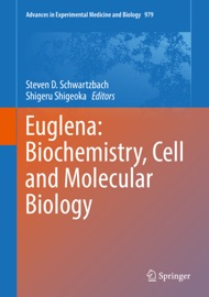 Euglena Biochemistry Cell And Molecular Biology