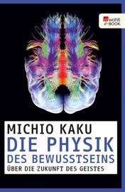 Die Physik des Bewusstseins PDF Download