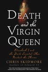 Death And The Virgin Queen