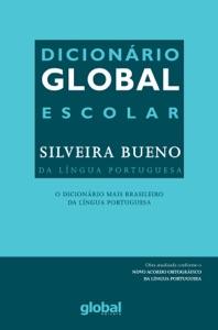 Dicionário global escolar Silveira Bueno da língua portuguesa Book Cover