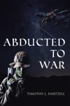 Abducted To War