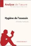 Hygine De Lassassin DAmlie Nothomb Analyse De Loeuvre