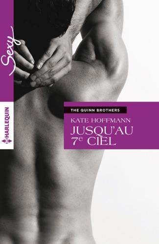 Kate Hoffmann - Jusqu'au 7e ciel