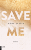 Mona Kasten - Save Me Grafik