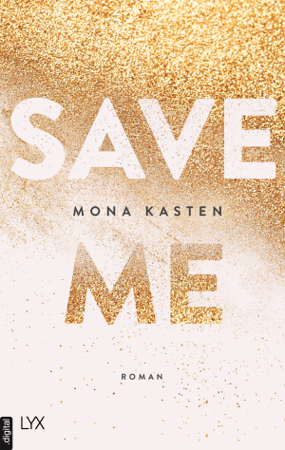 Save Me - Mona Kasten