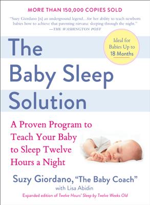 The Baby Sleep Solution - Suzy Giordano & Lisa Abidin book