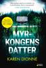 Karen Dionne - Myrkongens datter artwork