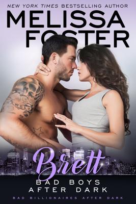 Bad Boys After Dark: Brett - Melissa Foster book