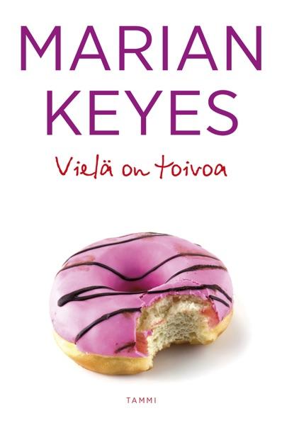 Vielä on toivoa - Marian Keyes book cover