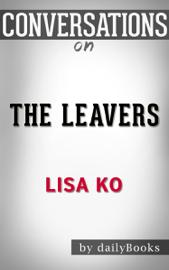 The Leavers: A Novel by Lisa Ko Conversation Starters book