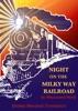 Night On The Milky Way Railroad By Miyazawa Kenji