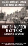 British Murder Mysteries  10 Novels In One Volume House By The Lock Girl Who Had Nothing Second Latchkey Castle Of Shadows The Motor Maid Guests Of Hercules Brightener And More