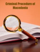 Criminal Procedure Of Macedonia