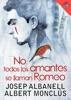 No Todos Los Amantes Se Llaman Romeo